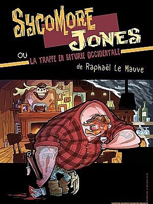 illustration de Contes trash chez Aiôn à La Rochelle : Sycomore Jones de et par Raphaël Le Mauve, dimanche 29 novembre 2015 à 19h !