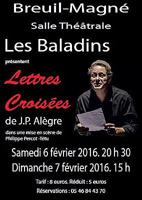 illustration de Théâtre à Breuil-Magné en Charente-Maritime : Lettres croisées de Jean-Paul Alègre, les 6 et 7 février 2016