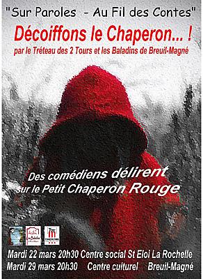 illustration de Conte et théâtre à La Rochelle : Le petit Chaperon Rouge se fait décoiffer avec le T2T, les 22 et 29 mars 2016