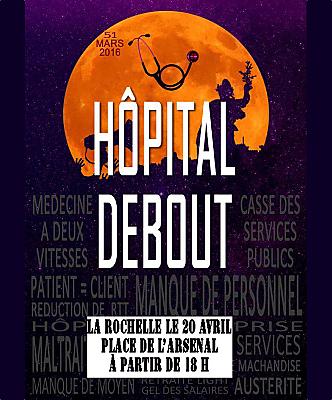 illustration de Hôpital debout à La Rochelle : le syndicat Sud Santé donne rendez-vous à l'Arsenal, mercredi 20 avril 2016