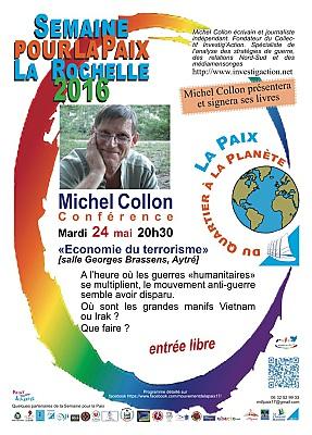 illustration de Economie du terrorisme : conférence à La Rochelle de Michel Collon, Semaine pour la Paix, mardi 22 mai 2016 à Aytré