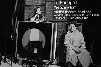 illustration de La Rochelle Lagord : Roberto ! Avec le étudiant(e)s de La Kanopé II à Lagord, 10, 11 et 12 juin 2016