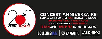 illustration de Jazz à Paris : grand concert pour les 20 ans de Cristal Records, samedi 18 juin au Pan Piper ! Ronald Baker Quintet, Michele Hendricks