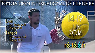 illustration de Tennis - Toyota Open International de l'île de Ré : demi-finales et finales en direct live avec ré-télé.fr les 18 et 19 juin 2016