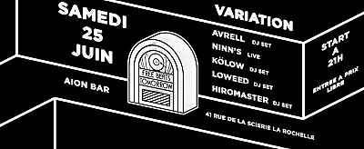 illustration de La Rochelle Dj Set : Variation avec Free Beats Tomorrow chez Aiôn, samedi 25 juin 2016