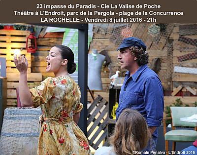 illustration de L'Endroit à La Rochelle accueille la pièce de théâtre 23 impasse du Paradis, vendredi 8 juillet 2016