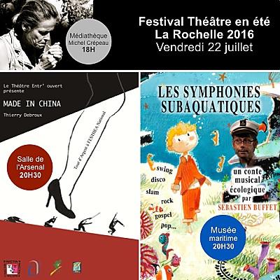 illustration de À l'affiche du festival Théâtre en été à La Rochelle, vendredi 22 juillet 2016 !