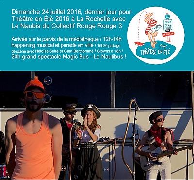 illustration de Arts de la rue à La Rochelle : final de Théâtre en été avec le Nautibus de Rouge Rouge 3, dimanche 24 juillet 2016 12h-22h !