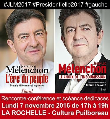 illustration de Jean-Luc Mélenchon à La Rochelle : JLM2017 conférence et dédicaces chez Cultura, lundi 7 novembre 2016 de 17h à 19h