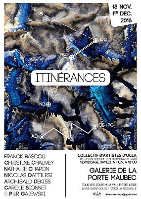 illustration de Exposition à La Rochelle : Itinérances, sept artistes du collectif Ucla Porte Maubec du 18 novembre au 1er décembre 2016