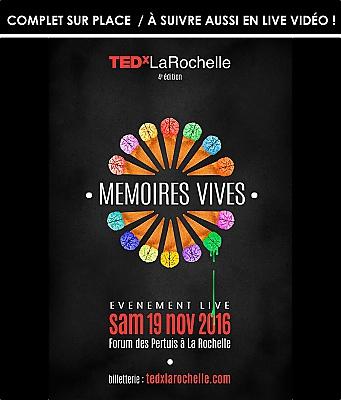 illustration de Conférence TEDx La Rochelle : idées à partager, suivez le live vidéo de 15h à 20h, samedi 19 novembre 2016