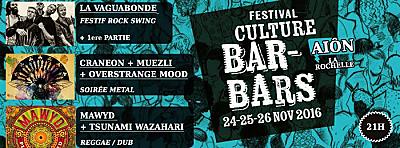 illustration de Festival des Cultures Bar Bar à La Rochelle : 3 soirées de concerts à l'Aiôn les 24, 25 et 26 novembre 2016