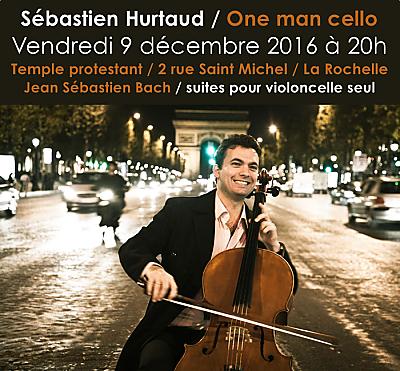 illustration de One man cello à La Rochelle avec Sébastien Hurtaud : suites de Bach pour violoncelle seul, vendredi 9 décembre 2016