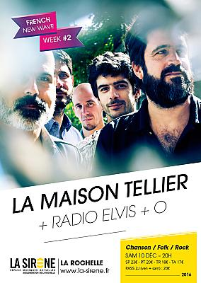 illustration de Chansons folk rock à La Rochelle : La Maison Tellier ; Radio Elvis ; O à La Sirène, samedi 10 décembre 2016