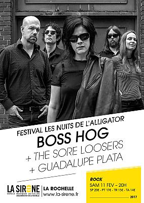 illustration de Rock'n'blues à La Rochelle : Boss Hog ;  The Sore Losers ; Guadalupe Plata à La Sirène, samedi 11 février 2017