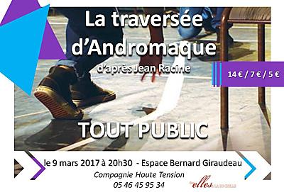 illustration de Théâtre à La Rochelle : une version contemporaine d'Andromaque de Racine, jeudi 9 mars 2017
