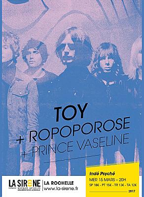 illustration de Rock & psyché à La Rochelle : Toy et Ropoporose à La Sirène, mercredi 15 mars 2017