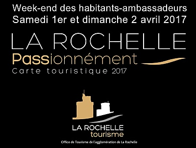 illustration de Tourisme La Rochelle Passionnément : week-end des ambassadeurs 1er et 2 avril 2017