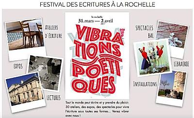 illustration de Vibrations poétiques à La Rochelle : festival des écritures 31 mars au 2 avril 2017