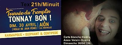 illustration de Veille de jour férié à La Rochelle : carte blanche théâtre et Tremplin musical Tonnay Bon, dimanche 30 avril 2017