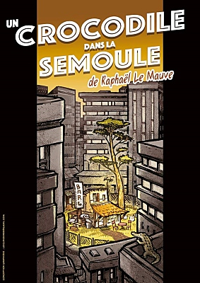 illustration de Légendes urbaines à La Rochelle : Comme un crocodile dans la semoule de et par Raphaël Le Mauve, jeudi 8 juin 2017