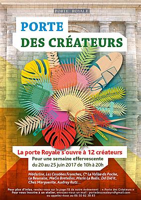 illustration de La Rochelle : Porte des créateurs, rendez-vous Porte Royale du 20 au 25 juin 2017