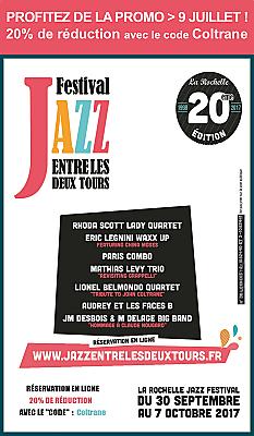 illustration de La Rochelle jazz : super early bird pour le festival Jazz entre les deux Tours, 20% de réduction jusqu'au 31 juillet 2017 !