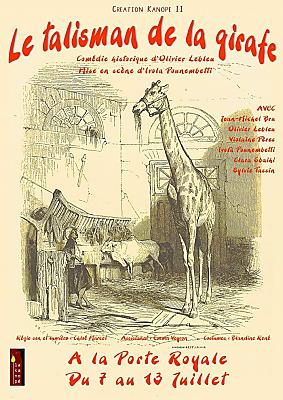 illustration de Comédie historique à La Rochelle : Le talisman de la girafe, Porte Royale du 7 au 13 juillet 2017
