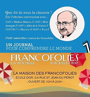 illustration de Le 1 hebdo aux Francofolies de La Rochelle : Éric Fottorino, conversations avec des artistes, 12-16 juillet 2017