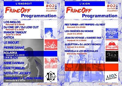 illustration de Week-end à La Rochelle : les FrancOff à l'Aiôn et à l'Endroit les 14, 15 et 16 juillet 2017