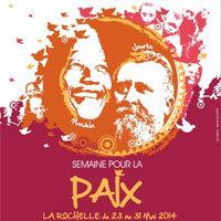 Photo  de ©  Affiche : Semaine de la Paix La Rochelle 2014