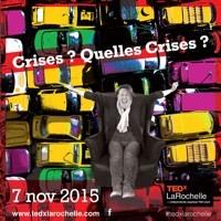 Photo  de © Visuel TEDx La Rochelle 2015 ; Crises, quelles crises 7-11-2015