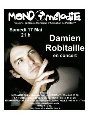 Photo : Damien Robitaille en concert ; La Rochelle - Périgny 17 mai 08