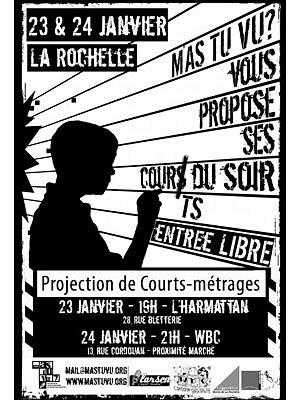 Photo : Courts métrages avec M'as-tu vu ? à La Rochelle, jeudi 19 fév.09