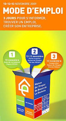 Photo : La Rochelle : à la maison de l'emploi - cité des métiers les 10, 12 et 13 nov. 09
