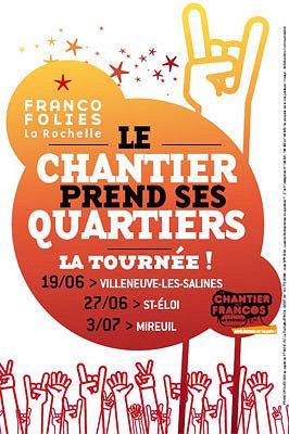 Photo : La Rochelle : le Chantier des Francos prend ses quartiers les 27 juin et 3 juillet 2010