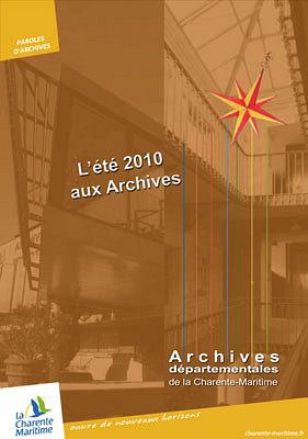 Photo : La Rochelle - Jonzac : archives départementales de la Charente-Maritime, été 2010