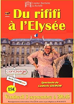 Photo : Théâtre au Casino de La Rochelle : Du rififi à l'Élysée vend. 3 sept. 2010