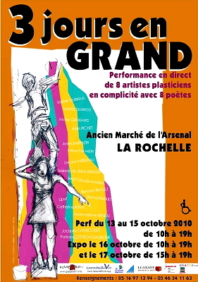 Photo : La Rochelle : performance et expo - 3 jours en grand 13-17 octo. 2010