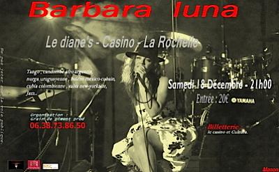 Photo : La Rochelle : Barbara Luna en concert au Casino, samedi 18 décembre 2010
