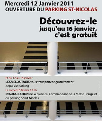 Photo : La Rochelle : ouverture du parking Saint Nicolas le 12 janvier 2011