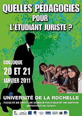Photo : Université de La Rochelle : pédagogie et étudiant juriste, colloque les 20 et 21 janvier 2011