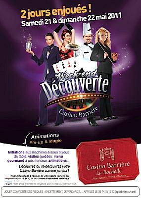 Photo : La Rochelle Casino Barrière : week-end découverte, samedi 21 et dimanche 22 mai 2011