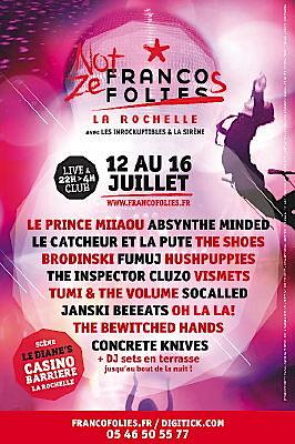 Photo : Francofolies de La Rochelle : Not Ze Franco au Diane's - Casino Barrière du 12 au 16 juillet 2011