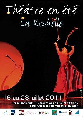 Photo : La Rochelle : 16e festival Théâtre en Été du sam. 16 au sam. 23 juillet 2011