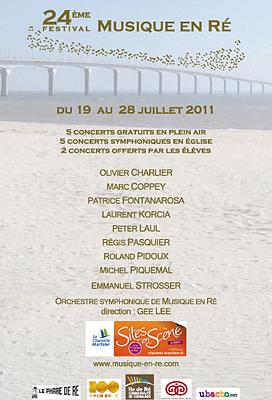 Photo : La Rochelle - île de Ré : festival Musique en Ré du 18 au 28 juillet 2011