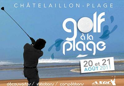 Photo : La Rochelle - Châtelaillon : Golf à la Plage, samedi 20 et dimanche 21 août 2011