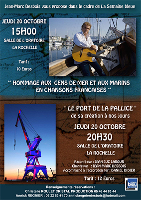 Photo : La Rochelle : Jean-Marc Desbois chante les ports, concerts jeudi 20 oct. 2011 à 15h et 20h30