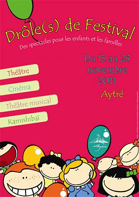 Photo : La Rochelle - Aytré : Drôle(s) de Festival, jeune public du 15 au 23 novembre 2011