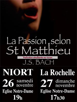 Photo : Niort - La Rochelle : La Passion selon Saint Matthieu de J.S Bach les 26 et 27 novembre 2011